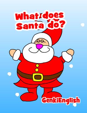 Help Please: What does Santa do?