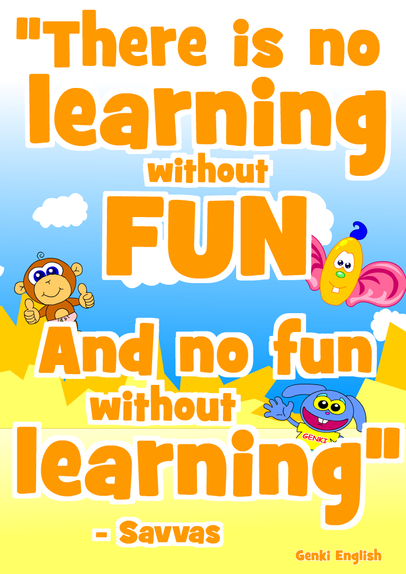 No fun without learning!